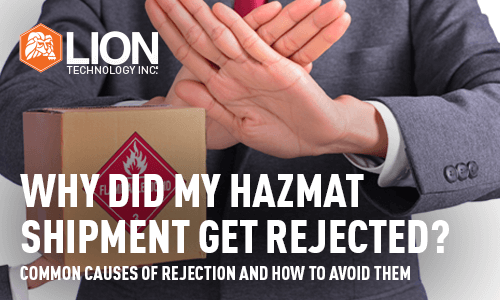 Why Did My Hazmat Shipment Get Rejected
